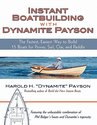 Instant Boatbuilding with Dynamite Payson: The