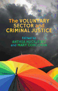 The Voluntary Sector And Criminal Justice