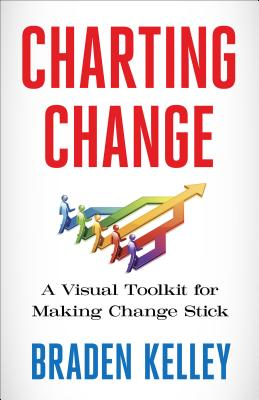 Charting Change: A Visual Toolkit For Making Chang