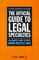 The Official Guide to Legal Specialties: