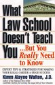 What Law School Doesn't Teach You...But You Really