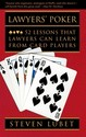 Lawyers' Poker: 52 Lessons That Lawyers Can Learn