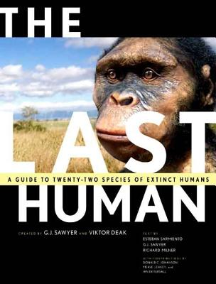 The Last Human: A Guide to Twenty-Two Species of