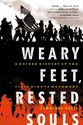 Weary Feet, Rested Souls: A Guided History of the