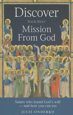 Discovering Your Next Mission From God