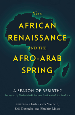 The African Renaissance And The Afro-arab Spring: