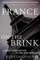 France on the Brink: A Great Civilization in the