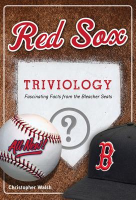 Red Sox Triviology: Fascinating Facts From The Ble