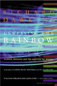 Unweaving the Rainbow: Science, Delusion and the