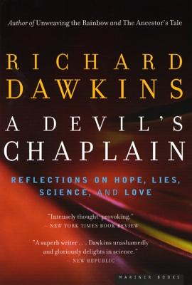 A Devil's Chaplain: Reflections on Hope, Lies,