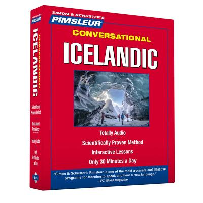 Pimsleur Icelandic Conversational Course - Level Lessons 1-16 CD: Learn to Speak and Understand Icelandic with Pimsleur Language Programs