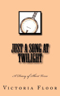 Just A Song At Twilight