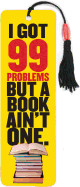 99 Problems Beaded Bookmark