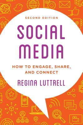 Social Media: How To Engage  Share  And Connect