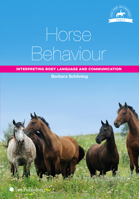 Horse Behaviour: Interpreting Body Language and Communication