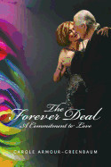 The Forever Deal: A Commitment To Love