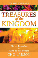 Treasures of the Kingdom: Christ Revealed in Gifts to His People