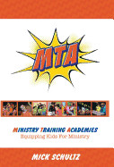 Ministry Training Academies: Equipping Kids for Ministry