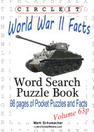 Circle It, World War II Facts, Pocket Size, Word Search, Puzzle Book