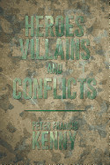 Heroes  Villains  And Conflicts