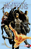 Uncanny Inhumans, Volume 1: Time Crush
