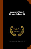 Journal Of Social Hygien  Volume 24