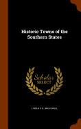 Historic Towns Of The Southern States