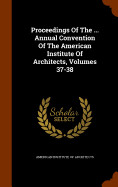 Proceedings Of The... Annual Convention Of The Ame