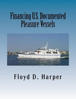 Financing U.S. Documented Pleasure Vessels