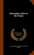 Barrington; Tales Of The Trains