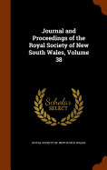 Journal And Proceedings Of The Royal Society Of Ne
