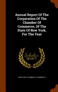 Annual Report Of The Corporation Of The Chamber Of