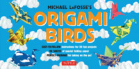 Origami Birds Kit: [Origami Kit with 2 Books, 98 Papers, 20 Projects]