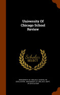 University Of Chicago School Review
