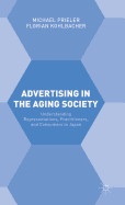 Advertising In The Aging Society: Understanding Re