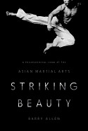 Striking Beauty: A Philosophical Look At The Asian