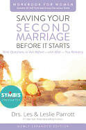 Saving Your Second Marriage Before It Starts Workb