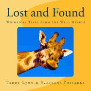 Lost and Found: Whimsical Tales from the Wild Hearts