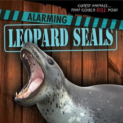 Alarming Leopard Seals