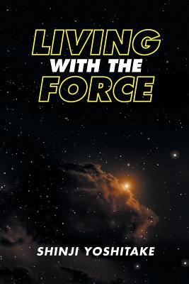 Living with the Force