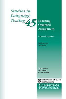 Learning Oriented Assessment: A Systemic Approach