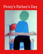 Petey's Father's Day
