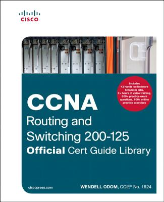 CCNA Routing and Switching 200-125 Official Cert