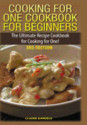 Cooking for One Cookbook for Beginners