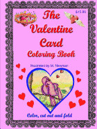 The Valentine Card Coloring Book