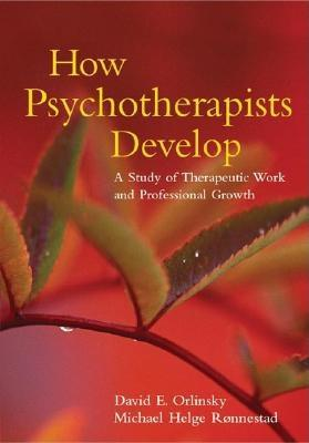 How Psychotherapists Develop: A Study of