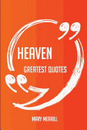 Heaven Greatest Quotes - Quick  Short  Medium Or L