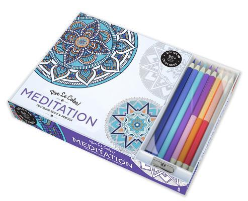 Vive Le Color! Meditation (Adult Coloring Book and Pencils): Color Therapy Kit [With Pens/Pencils]