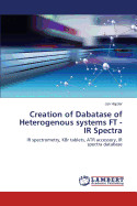 Creation Of Dabatase Of Heterogenous Systems Ft -