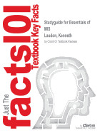 Studyguide for Essentials of MIS by Laudon, Kenneth, ISBN 9780133576849